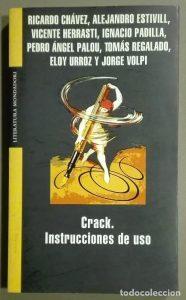 Crack. Instrucciones de uso de Jorge Volpi