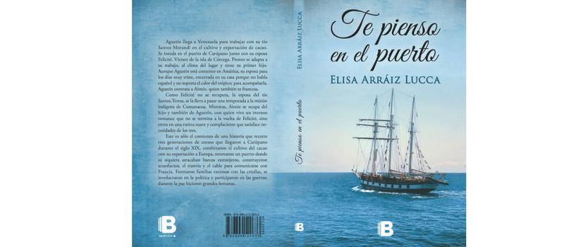 Te pienso en el puerto de Elisa Arráiz Lucca.