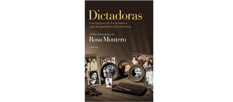 Dictadoras de Rosa Montero.
