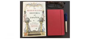 La maravillosa historia del español de Francisco Moreno Fernández.