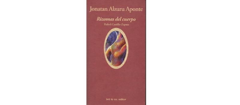 Rizomas del cuerpo de Jonatan Alzuru