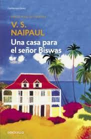 Una casa para Mr. Biswas de V.S.Naipaul