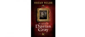 Reseña El Retrato De Dorian Gray De Oscar Wilde Quéleer