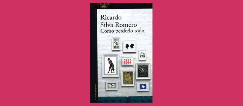 Ricardo Silva Romero. Libro