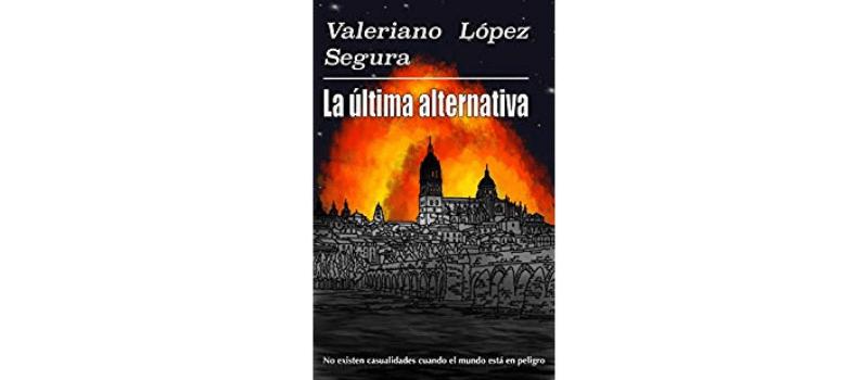 La última alternativa de Valeriano López Segura