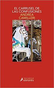 El carrusel de las confusiones de Andrea Camilleri