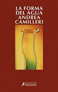 La forma del agua de Andrea Camilleri