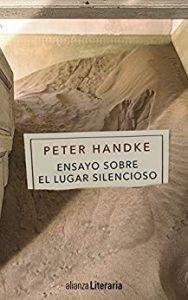 Ensayo sobre el lugar silencioso de Peter Handke
