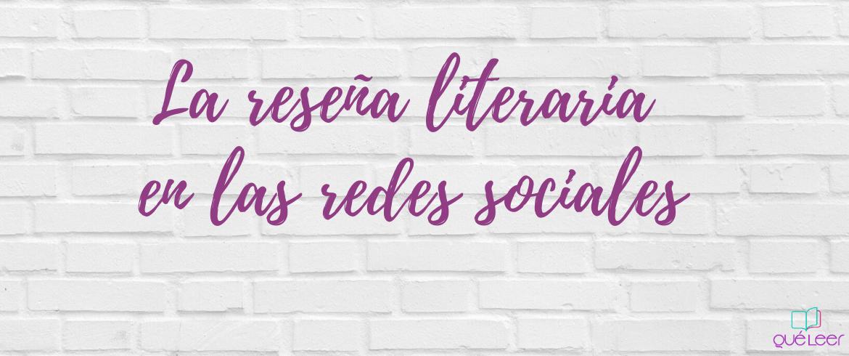 La reseña literaria en las redes sociales