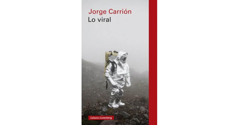 Lo viral de Jorge Carrión