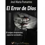 """Reseña """"El error de Dios"""" de José María Pumarino"""