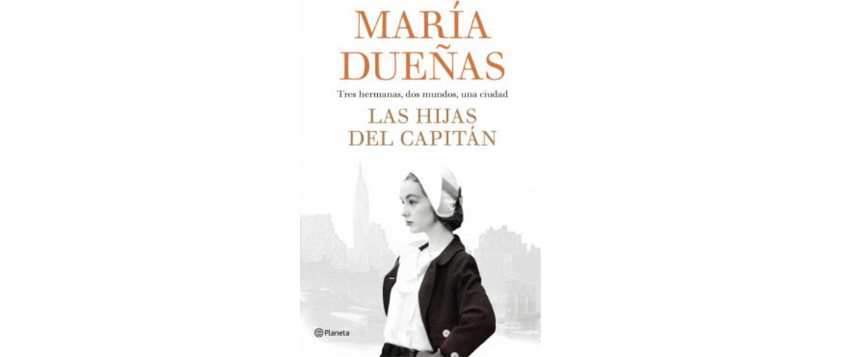 """Reseña """"Las hijas del capitán"""" de María Dueñas"""