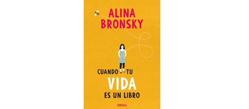 """""""Cuando tu vida es un libro"""" de Alina Bronsky"""