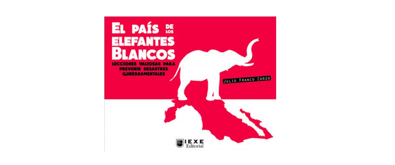 El País de los Elefantes Blancos, de Julio Franco Corzo